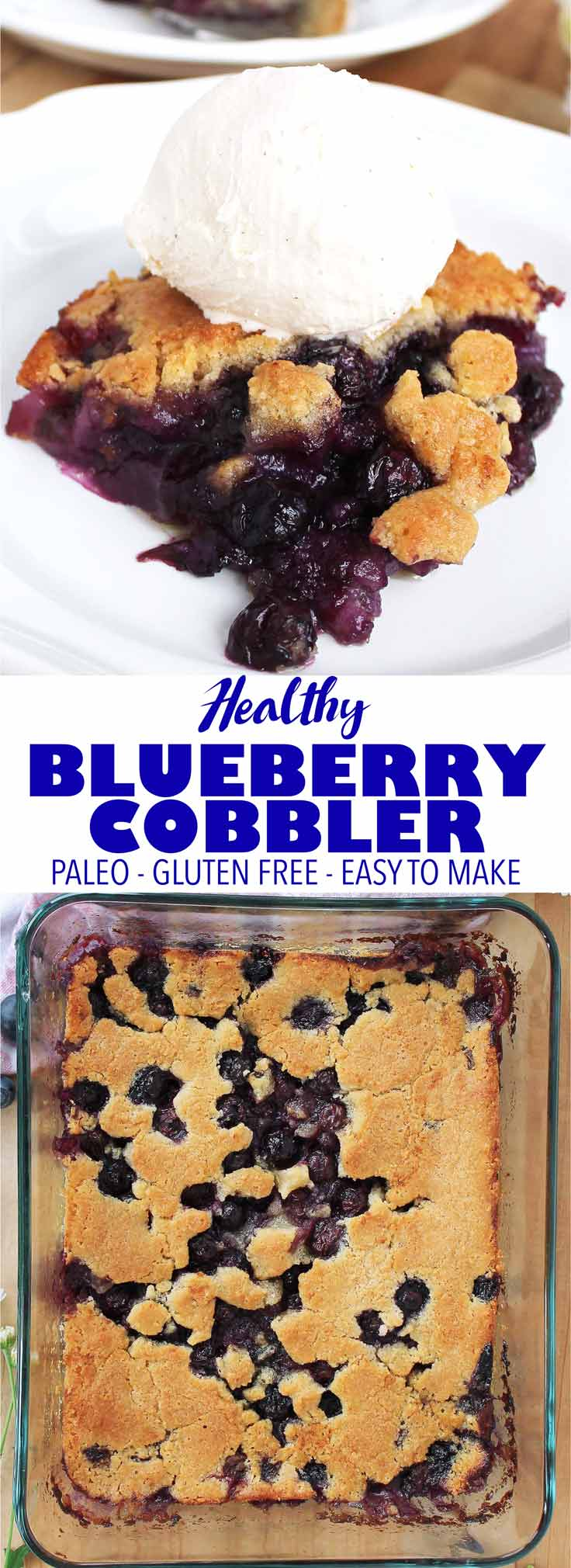 The delicious southern classic made healthy! This blueberry cobbler is simple to make, paleo, gluten free, and has no refined sugar!