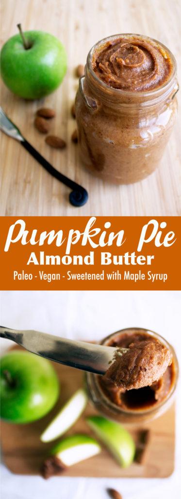 Pumpkin Pie Almond Butter | Kit's Coastal | #kitscoastal #coastalpaleo #paleo #vegan